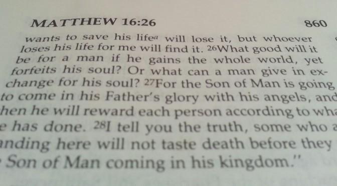 Week 2 Verse – Matthew 16:26