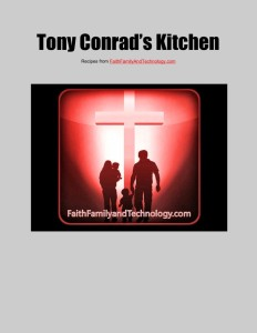 Tony Conrad's Kitchen- An E-Cookbook Cover