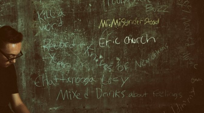 Album Review: Mr. Misunderstood by Eric Church
