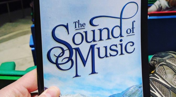 Review: The Sound Of Music – Des Moines Civic Center