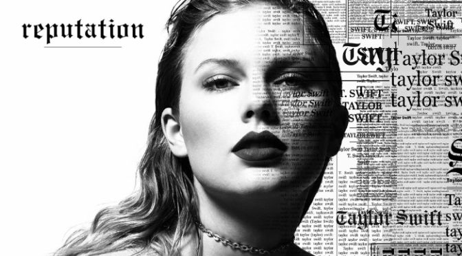 A Dad's Album Review: Taylor Swift's Reputation