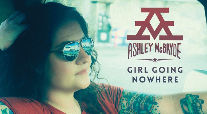 Album Review: Girl Going Nowhere By Ashley McBryde